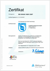 We have also had this certified by TÜV Rhineland in accordance with OHSAS 18001:2007.